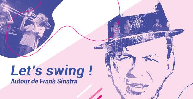 Le'ts swing, autour de Sinatra
